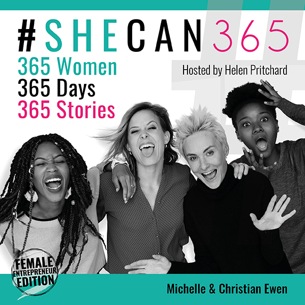 #SheCan365 – 365 Women. 365 Days. 365 Stories.